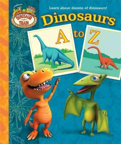 Dinosaurs A to Z (Board book)