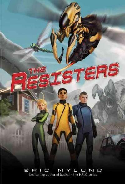 The Resisters (Paperback)