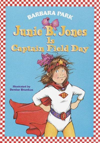 Junie B. Jones Is Captain Field Day (Hardcover) - Thumbnail 0