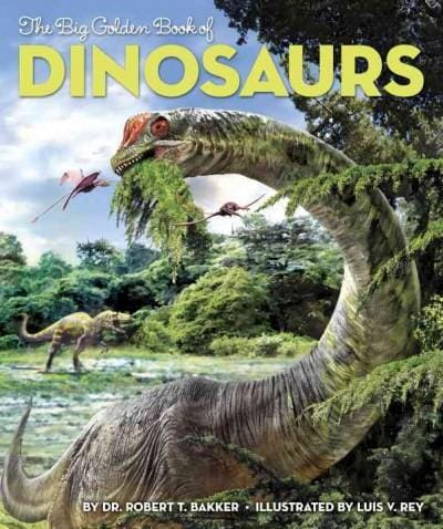 The Big Golden Book of Dinosaurs (Hardcover)