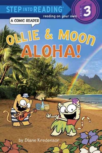 Ollie & Moon: Aloha!: A Comic Reader (Hardcover)