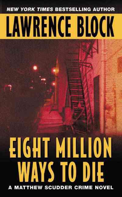 Eight Million Ways to Die (Paperback)