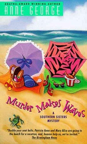 Murder Makes Waves: A Southern Sisters Mystery (Paperback)