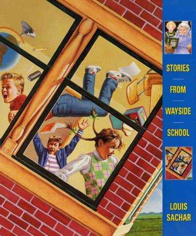 Stories from Wayside School: Wayside School Gets a Little Stranger/ Wayside School Is Falling Down/ Sideway Stori... (Paperback)