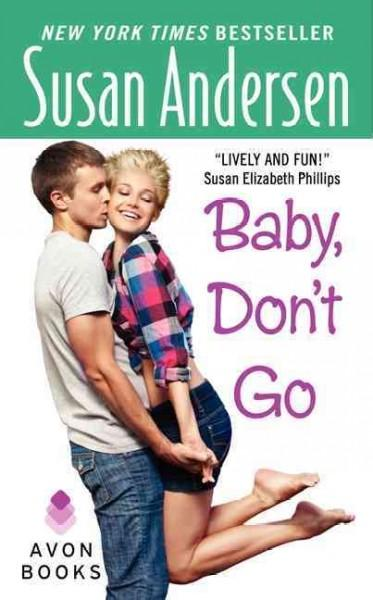 Baby, Don't Go (Paperback)