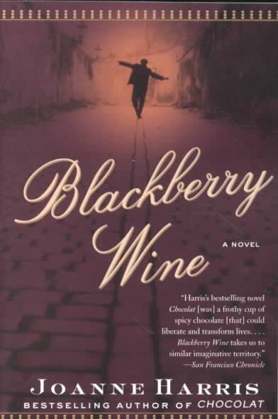 Blackberry Wine: A Novel (Paperback)
