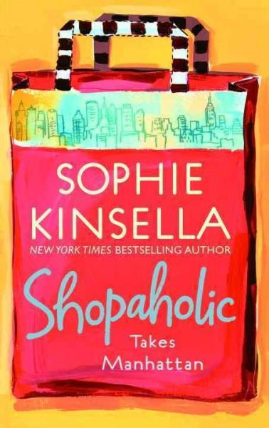 Shopaholic Takes Manhattan (Paperback)