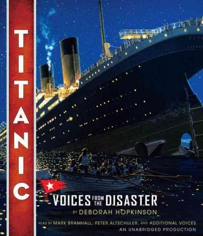 Titanic: Voices from the Disaster (CD-Audio)