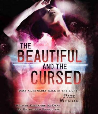 The Beautiful and the Cursed: Some Nightmares Walk in the Light (CD-Audio)