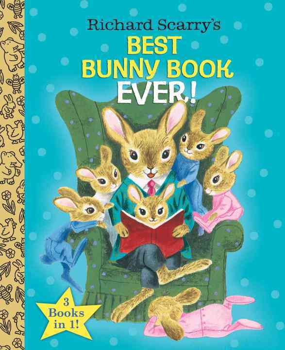 Richard Scarry's Best Bunny Book Ever! (Hardcover)