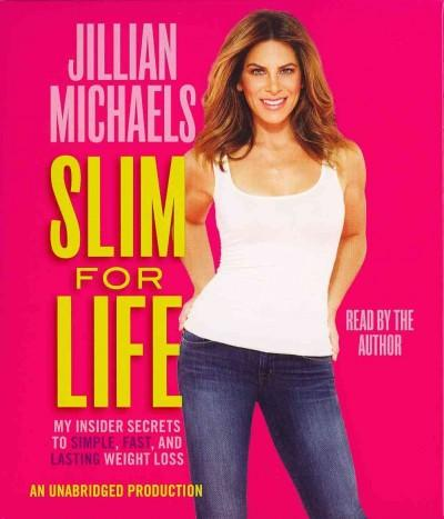 Slim For Life: My Insider Secrets to Simple, Fast, and Lasting Weight Loss (CD-Audio)