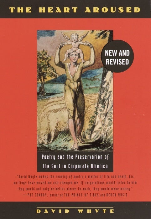The Heart Aroused: Poetry and the Preservation of the Soul (Paperback)