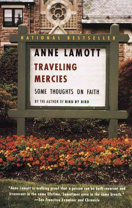 Traveling Mercies: Some Thoughts on Faith (Paperback)