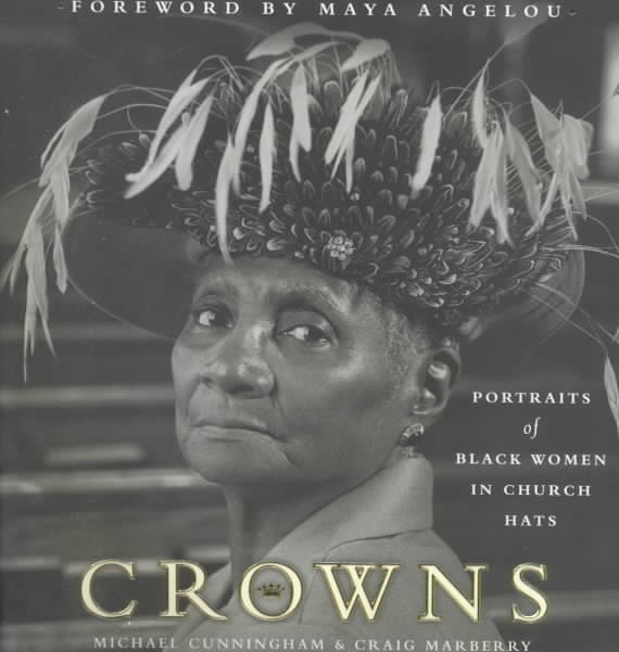 Crowns: Portraits of Black Women in Church Hats (Hardcover)
