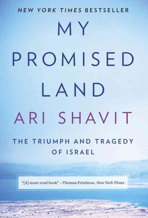 My Promised Land: The Triumph and Tragedy of Israel (Hardcover)