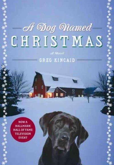 A Dog Named Christmas (Hardcover)