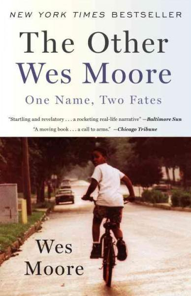 The Other Wes Moore: One Name, Two Fates (Paperback)