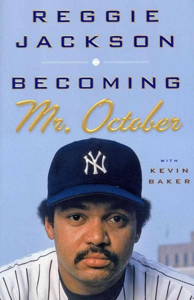 Becoming Mr. October (Hardcover)