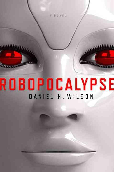 Robopocalypse (Hardcover)
