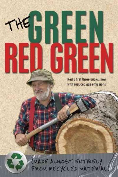 The Green Red Green: Made Almost Entirely from Recycled Material (Paperback)