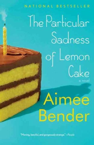 The Particular Sadness of Lemon Cake (Paperback)