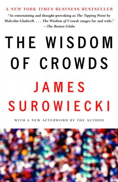 The Wisdom Of Crowds (Paperback)