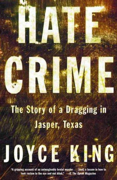Hate Crime: The Story of a Dragging in Jasper, Texas (Paperback)