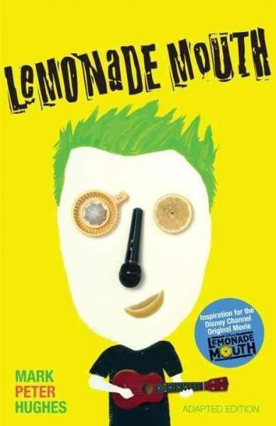 Lemonade Mouth (Paperback)