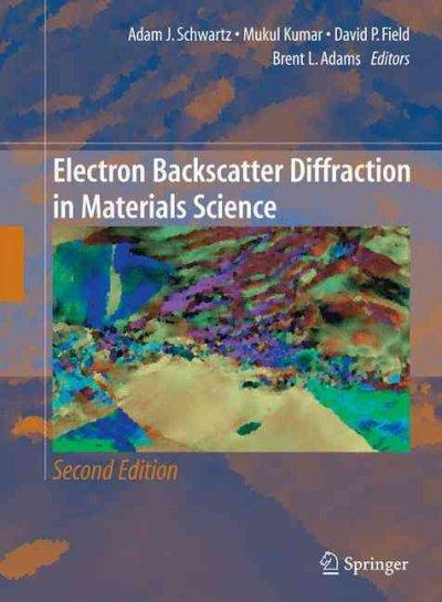 Electron Backscatter Diffraction in Materials Science (Hardcover)