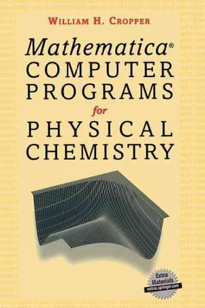 Mathematica Computer Programs for Physical Chemistry