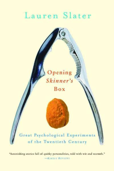Opening Skinner's Box: Great Psychological Experiments Of The Twentieth Century (Paperback)