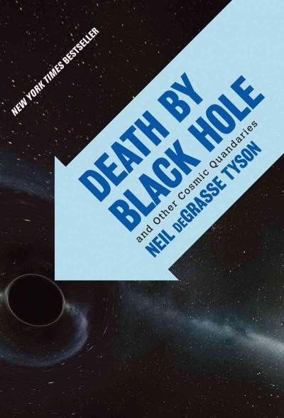 Death by Black Hole: And Other Cosmic Quandaries (Paperback)