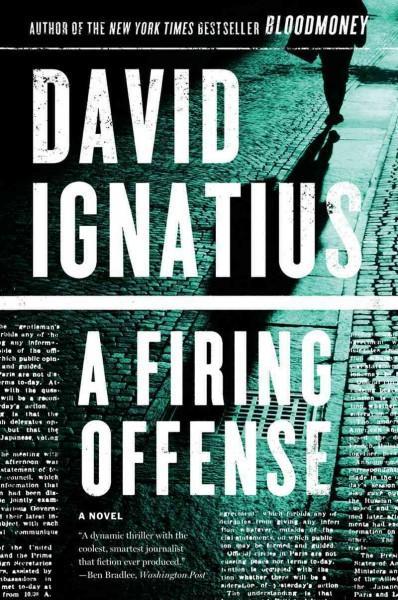 A Firing Offense: A Novel (Paperback)