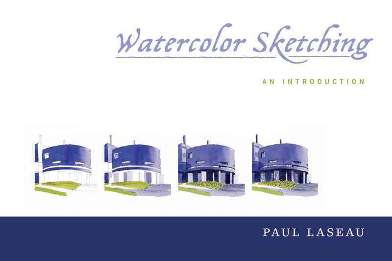 Watercolor Sketching: An Introduction (Paperback)