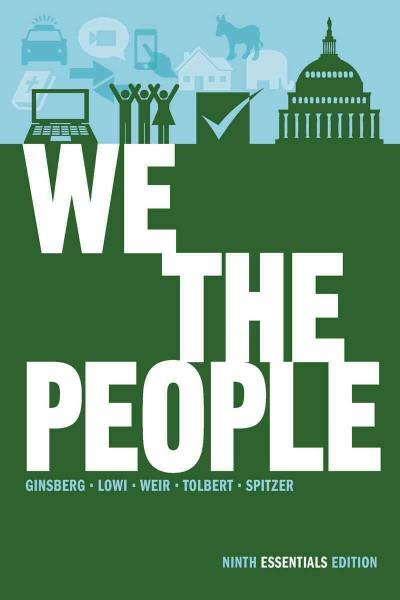 We the People: An Introduction to American Politics: Essentials Edition (Paperback)