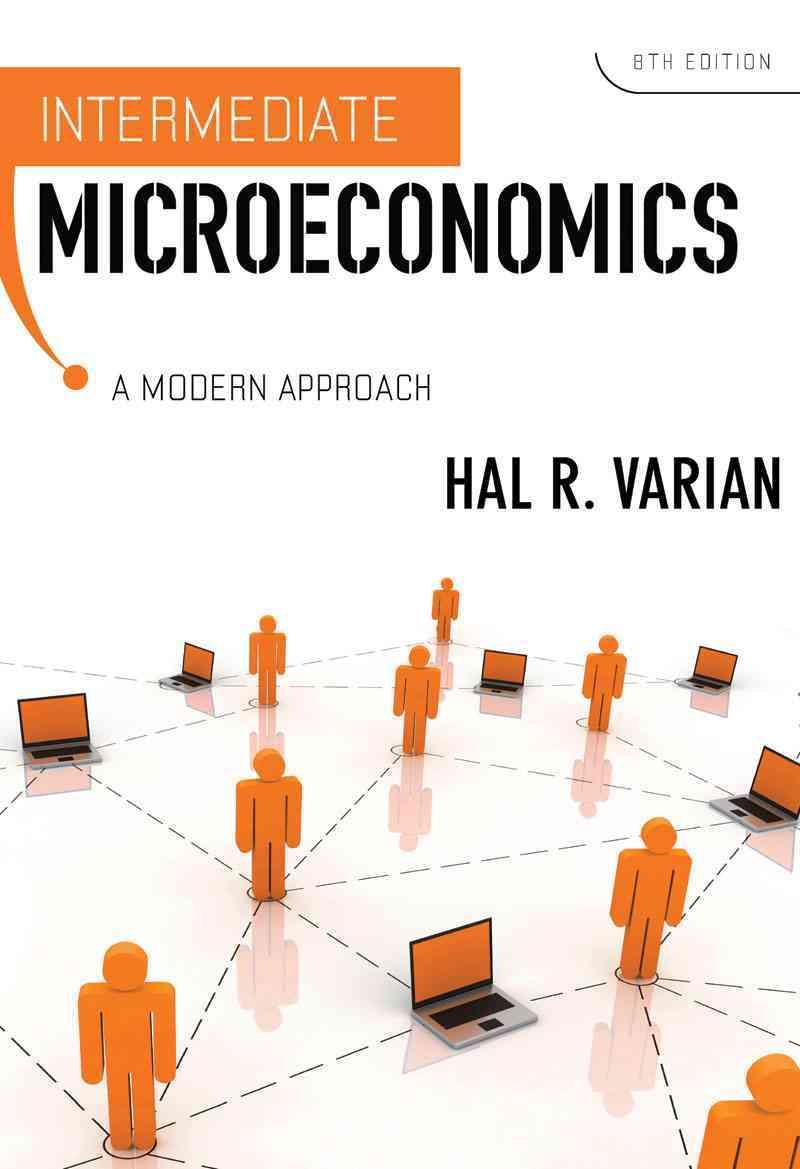 Intermediate Microeconomics: A Modern Approach (Hardcover)