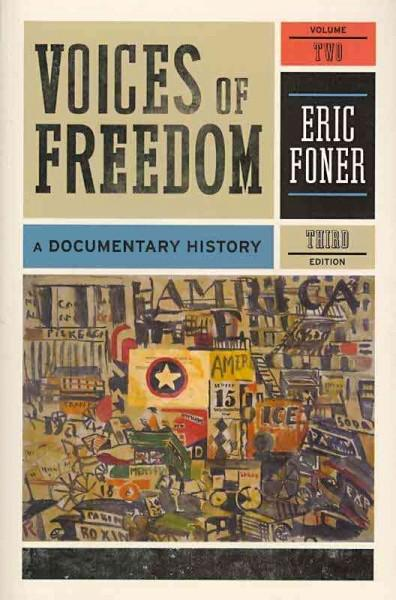 Voices of Freedom: A Documentary History (Paperback)