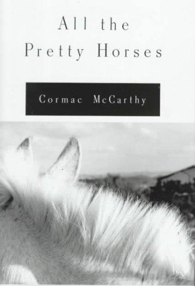 All the Pretty Horses (Hardcover)