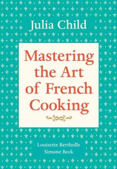 Mastering the Art of French Cooking (Paperback) - Thumbnail 0