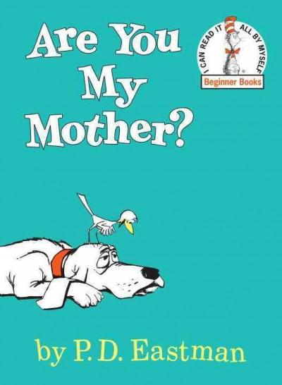 Are You My Mother? (Hardcover)