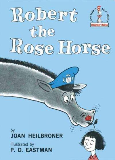 Robert the Rose Horse (Hardcover)