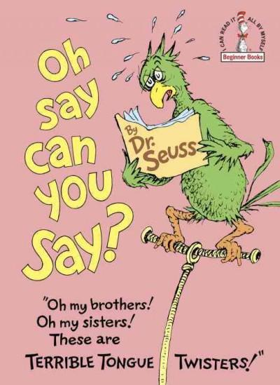 Oh Say Can You Say? (Hardcover)