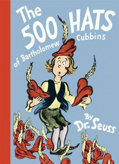 The 500 Hats of Bartholomew Cubbins (Hardcover)
