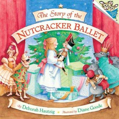 The Story of the Nutcracker Ballet (Paperback)