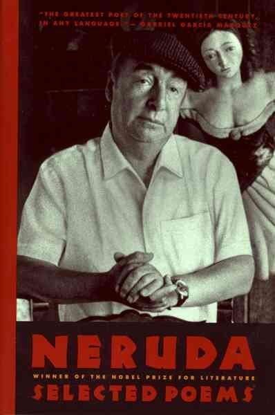 Pablo Neruda: Selected Poems/Bilingual Edition (Paperback)