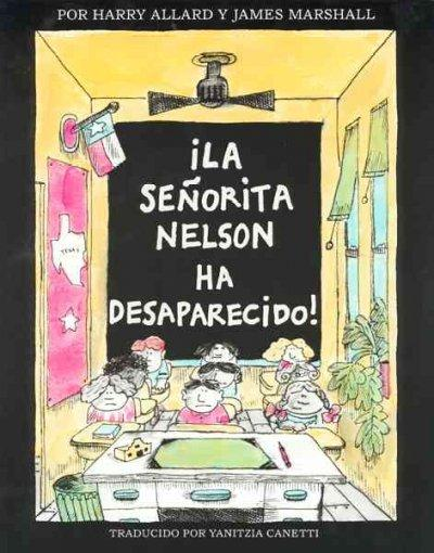 La Senorita Nelson Ha Desaparecido! / Miss Nelson Is Missing! (Paperback)