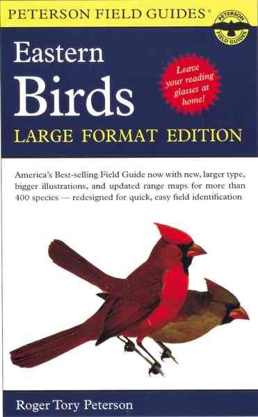 A Field Guide to the Birds, Eastern and Central North America: Eastern and Central North America (Paperback)