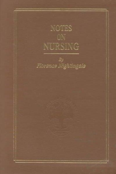 Notes on Nursing: What It Is, and What It Is Not/Commemorative Edition (Paperback)