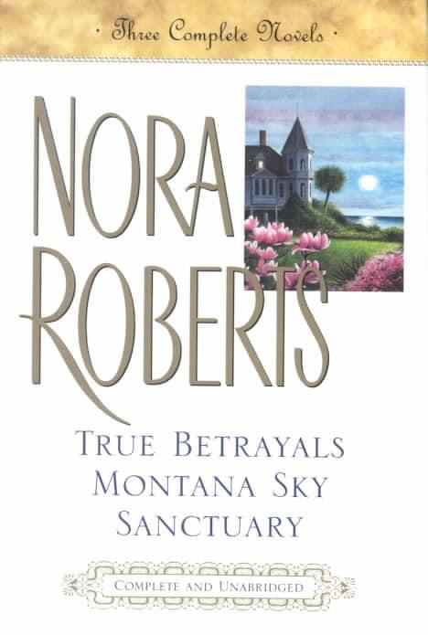 True Betrayals, Montana Sky, Sanctuary (Hardcover)