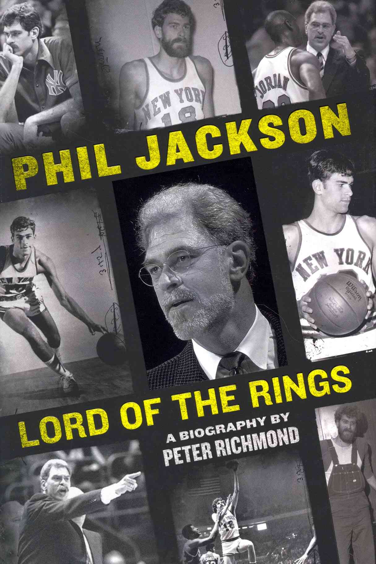 Phil Jackson: Lord of the Rings (Hardcover)